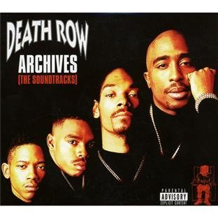 Death Row Archives The Soundtr Death Row Archives The Soundtr Explicit Version Snoop Dogg Tupac Mack 10