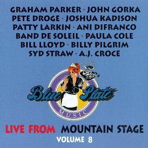 Mountain Stage Vol. 8 Best Of Mountain Stage Parker Gorka Droge Croce Straw Mountain Stage