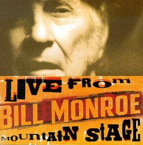 Bill Monroe Bill Monroe From Mountain Stag
