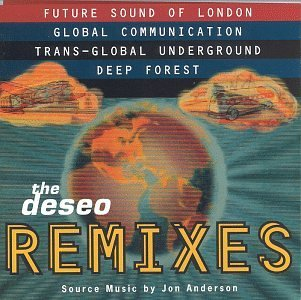 Deseo Remixes Deseo Remixes Future Sound Of London Global Communication