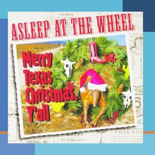 Asleep At The Wheel Merry Texas Christmas Y'all CD R