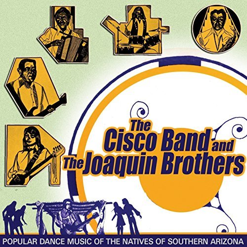 Cisco Band & The Joaquin Broth Popular Dance Music Of The Nat