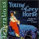 Young Grey Horse Society Generations