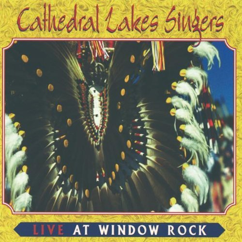 Cathedral Lakes Singers Live At Window Rock