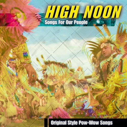 High Noon Songs For Our People