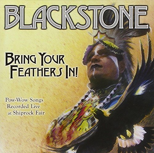 Blackstone Bring Your Feathers In!