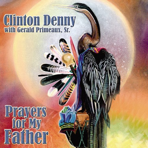 Clinton Denny Prayers For My Father