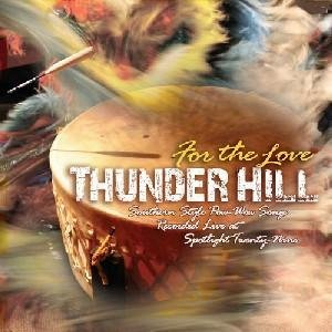 Thunder Hill For The Love