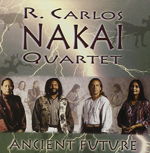 R. Carlos Nakai Ancient Future