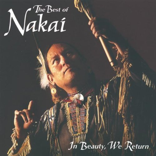 R. Carlos Nakai In Beauty We Return