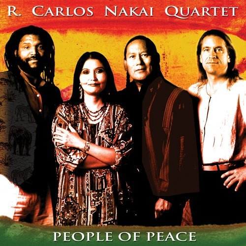 R. Carlos Nakai People Of Peace