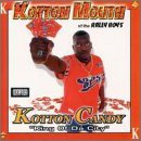 Kottonmouth Kotton Kandy Explicit Version Feat. Dirty Red Le Lo K Ski