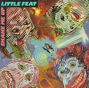 Little Feat Shake Me Up