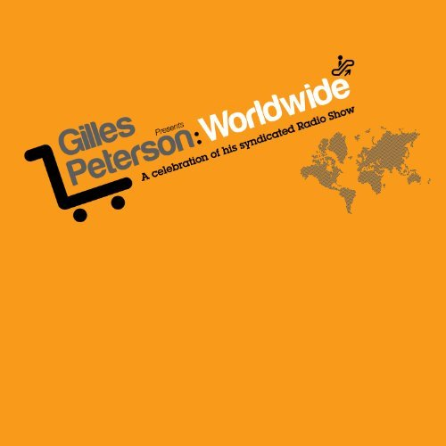 Gilles Peterson Worldwide A C Gilles Peterson Worldwide A C 2 CD