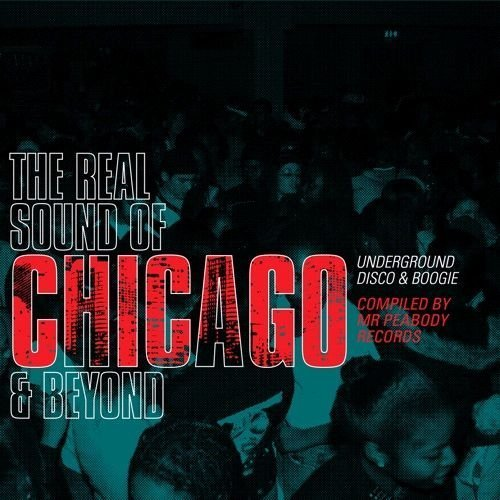 Real Sound Of Chicago & Beyond Real Sound Of Chicago & Beyond 2 CD