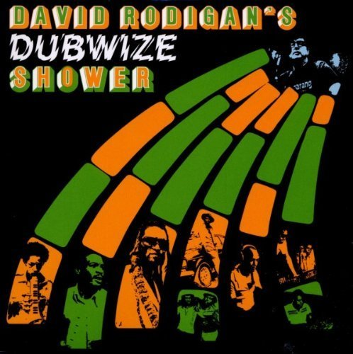 David Rodigan's Dubwize Shower David Rodigan's Dubwize Shower Digipak