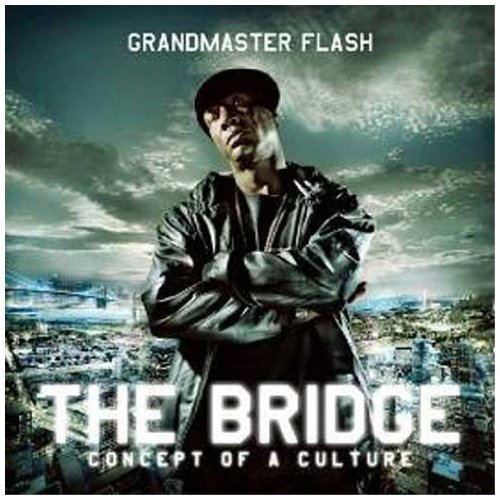 Grandmaster Flash Bridge