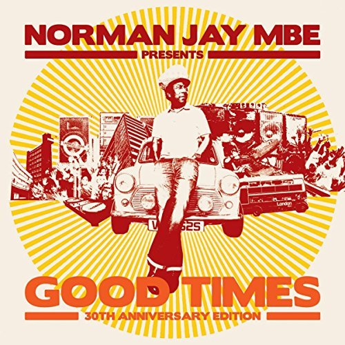 Norman Jay Norman Jay Presents Good Times 30