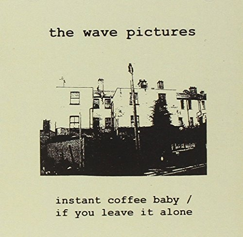 Wave Pictures Instant Coffee Baby