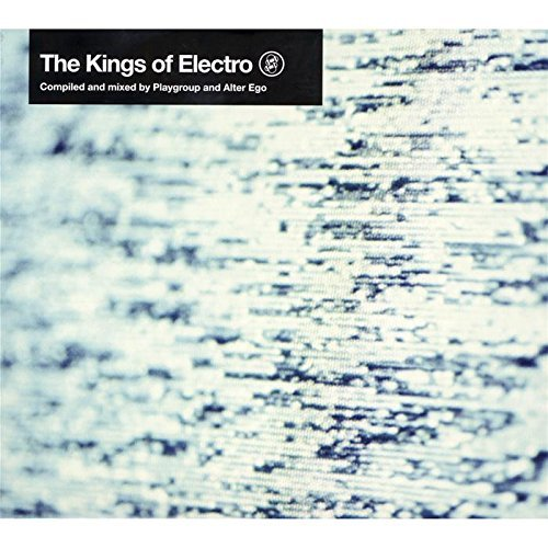 Playgroup & Alter Ego Kings Of Electro 2 CD
