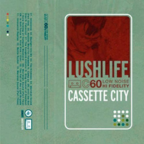Lushlife Cassette City