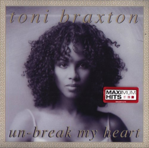 Braxton Toni Unbreak My Heart