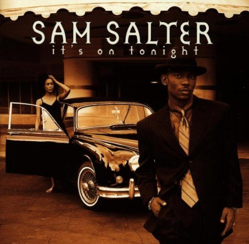 Salter Sam It's On Tonight