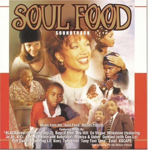 Soul Food Soundtrack Blackstreet X Scape Dru Hill Puff Daddy Tony Toni Tone