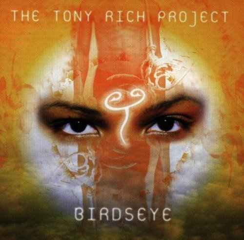 The Tony Rich Project Birdseye