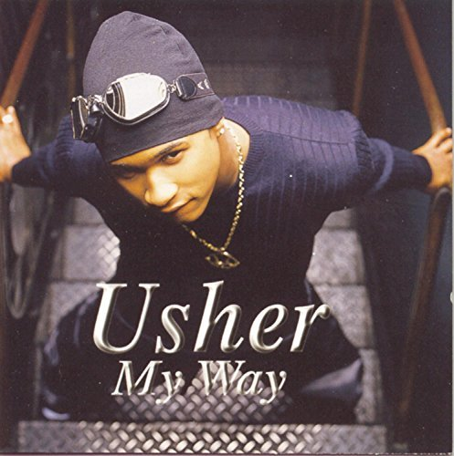 Usher My Way Explicit Version