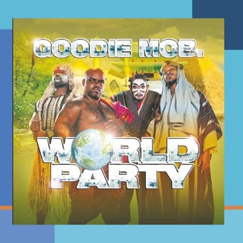 Goodie Mob World Party CD R Clean Version