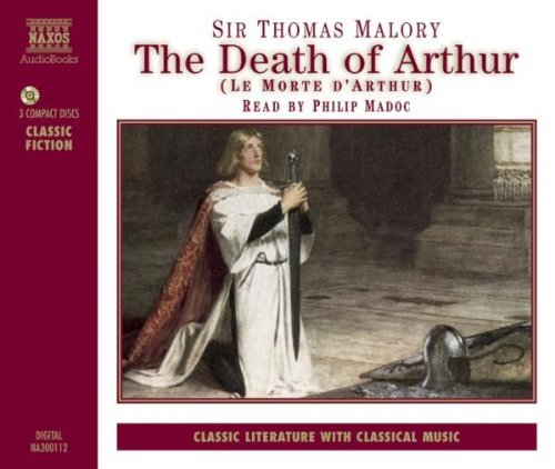 Thomas Malory Death Of Arthur Read By Philip Madoc 3 CD