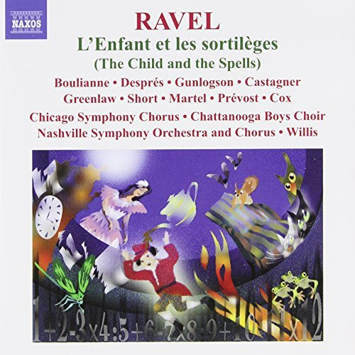 Joseph Maurice Ravel L Enfant Et Les Sortileges Boulianne Despres Gunlogson Wi Nashville So & Chorus Chicag