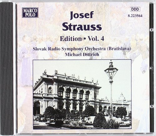 J. Strauss Edition Vol. 4 Dittrich Slovak Rso