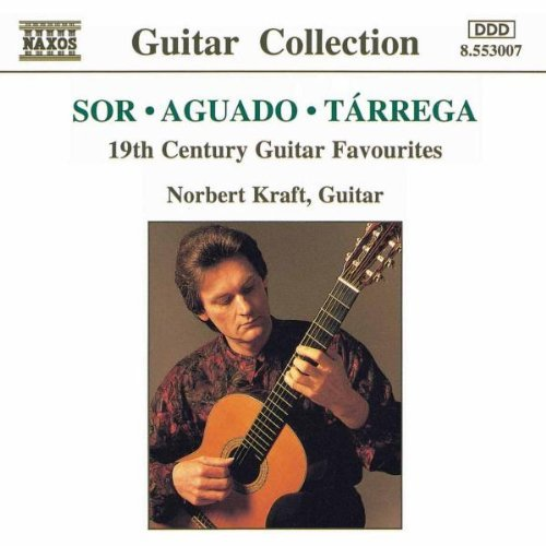 Sor Aguado Tarrega 19th Century Guitar Favorites Kraft*norbert (gtr)