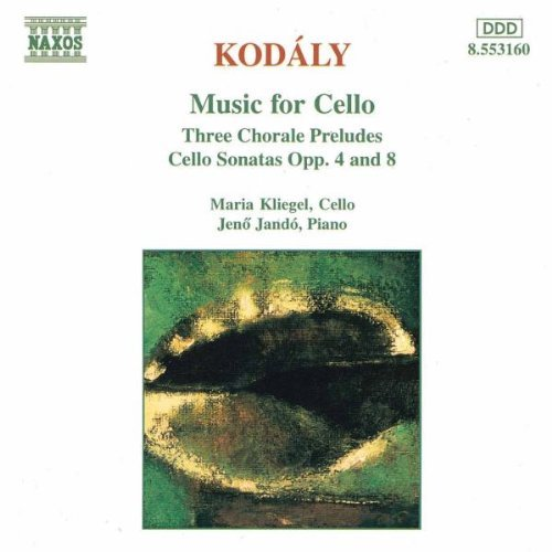 Z. Kodaly Music For Cello Kliegel (vc) Jando (pno)