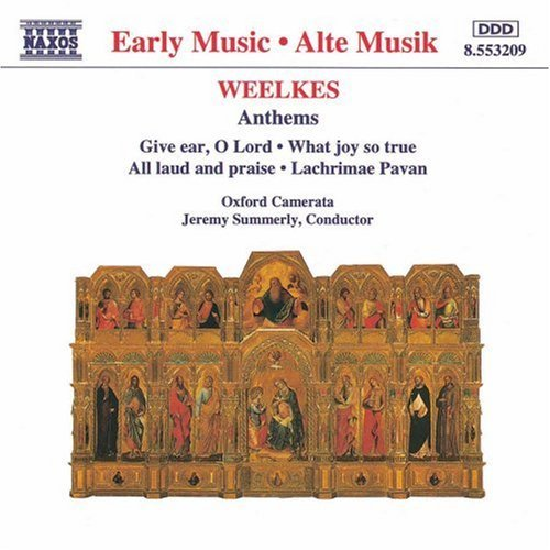 T. Weelkes Anthems Summerly Oxford Camerata