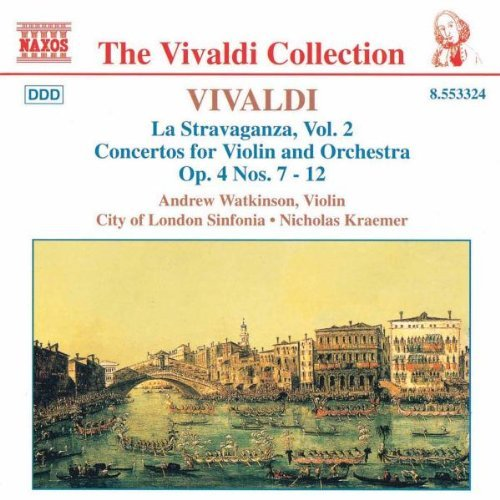 Antonio Vivaldi La Stravaganza Vol. 2 Watkinson*andrew (vn) Kraemer City Of London Sinf