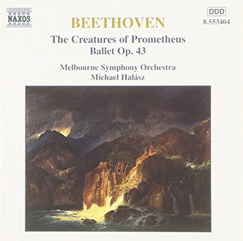 Ludwig Van Beethoven Creatures Of Prometheus Halasz Melbourne So