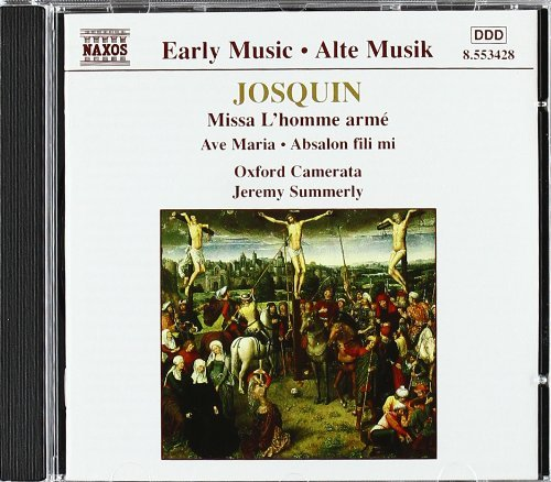 Josquin Desprez Missa Lhomme Arme Summerly Oxford Camerata