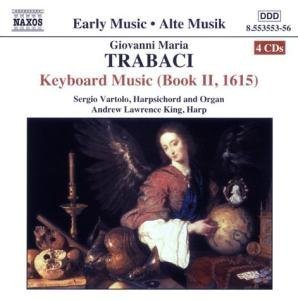 G.M. Trabaci Keyboard Music (book Ii 1615) Vartolo*sergio (hpd Org) 4 CD