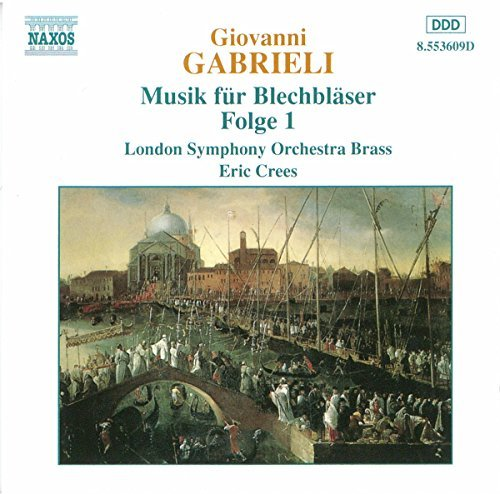 G. Gabrieli Brass Music Vol. 1 Crees London So Brass