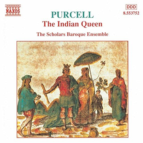 H. Purcell Indian Queen Scholars Baroque Ens