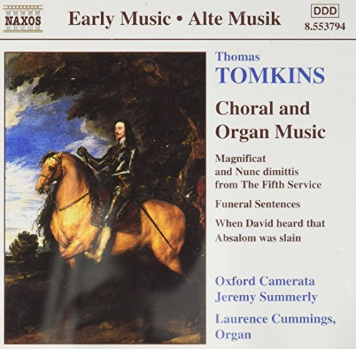 T. Tomkins Choral & Organ Works Cummings*laurence (org) Summerly Oxford Camerata