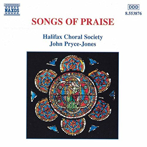 Songs Of Praise Songs Of Praise Vaughan Williams Goss Mozart Elgar Mendelssohn Stainer &