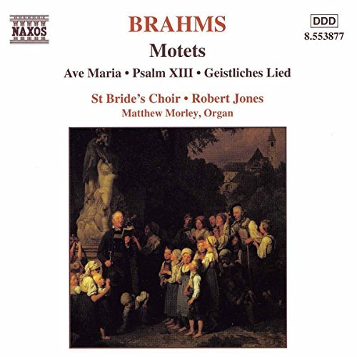 Johannes Brahms Motets Jones St. Bride's Choir