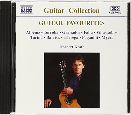 Guitar Favorites Guitar Favourites Albeniz Moreno Torroba Turina Barrios Tarrega Paganini Myers