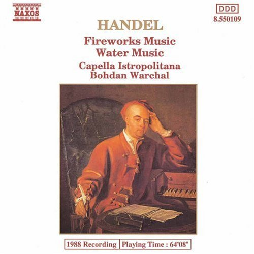 George Frideric Handel Fireworks Music Water Music Warchal Capella Istropolitana
