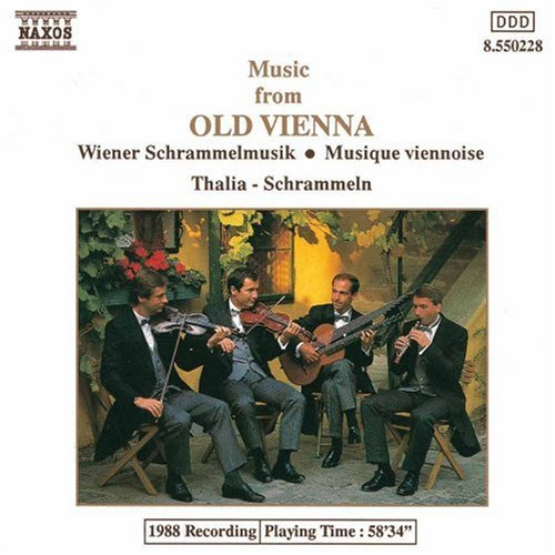 Music From Old Vienna Music From Old Vienna Thalia Schrammel Qt