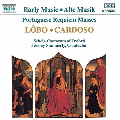 Lobo Cardoso Portuguese Requiem Masses Summerly Schola Cantorum Of Ox